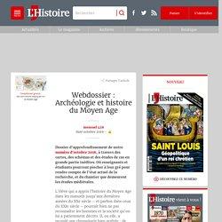 Archéologie et histoire du Moyen Age - webdossier L'Histoire
