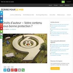 Droits d'auteur – Votre contenu sous bonne protection