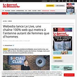 Webedia lance Le Live, une chaîne 100% web qui mettra à l'antenne autant de femmes que d'hommes