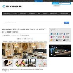 Webedia et Alain Ducasse vont lancer un MOOC de la gastronomie