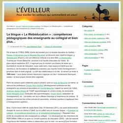 Le blogue « La Webéducation » : compétences pédagogiques des enseignants au collégial et bien plus…