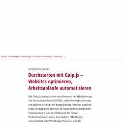 Webentwicklung: Durchstarten mit Gulp.js – Websites optimieren, Arbeitsabläufe automatisieren