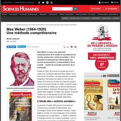 Max Weber (1864-1920) Une m thode compr hensive