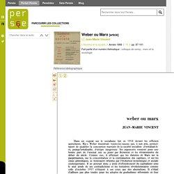 Weber ou Marx de Jean-Marie Vincent