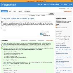 Git repos on Webfaction vs cloned git repos - WebFaction Community