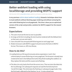 Better webfont loading with using localStorage and providing WOFF2 support