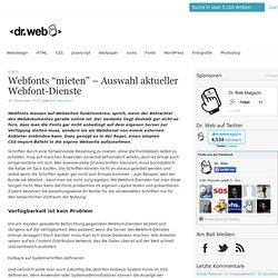 """Webfonts """"mieten"""" – Auswahl aktueller Webfont-Dienste"""