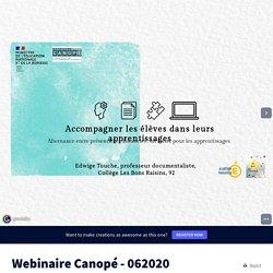 Webinaire Canopé - 062020 by edwige.touche on Genially