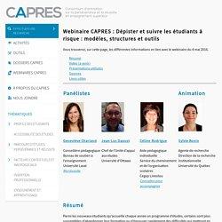 Webinaire CAPRES : Dépister et suivre les étudiants à risque : modèles, structures et outils