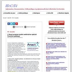 L'Anact propose quatre webinaires spécial Fonction publique