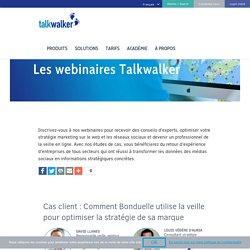 Les Webinaires Talkwalker - Optimisez votre stratégie sur le web et les réseaux sociaux - Talkwalker
