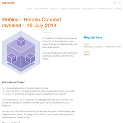 Webinar: Heroku Connect revealed - 16 July 2014