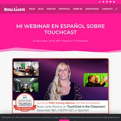 Webinar en Español sobre Touchcast por Rosa Liarte