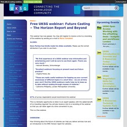 Free UKSG webinar: Future Casting – The Horizon Report and Beyond