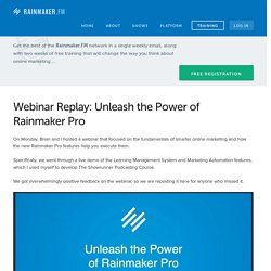 Webinar Replay: Unleash the Power of Rainmaker Pro