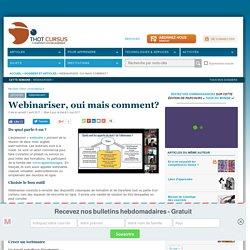 Webinariser, oui mais comment?