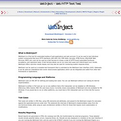 WebInject - (HTTP) Web Application and Web Services Test Tool
