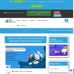 Tips to grow your E-commerce Business From Better Help