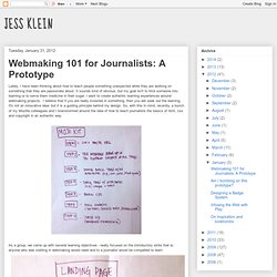 Webmaking 101 for Journalists: A Prototype