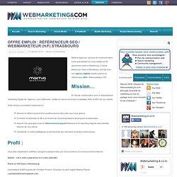 Offre emploi : Référenceur SEO / Webmarketeur (H/F) Strasbourg