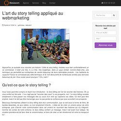 L'art du story telling appliqué au webmarketing