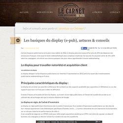 Le display : infos et conseils webmarketing pour débuter