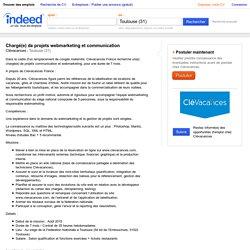 Emploi Chargé(e) de projets webmarketing et communication - Clévacances - Toulouse (31)