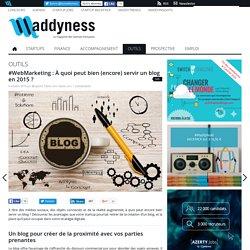#WebMarketing : À quoi peut bien (encore) servir un blog en 2015