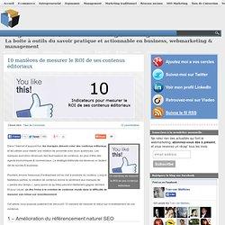 10 manières de mesurer le ROI de ses contenus éditoriaux