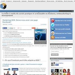 Marketing B2B: Devez-vous avoir une page Facebook?
