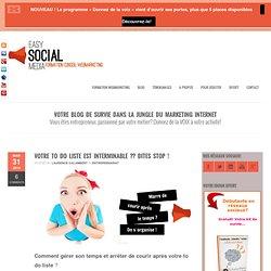 Formation webmarketing et réseaux sociauxComment gérer son temps? Stop à la to do liste est interminable !
