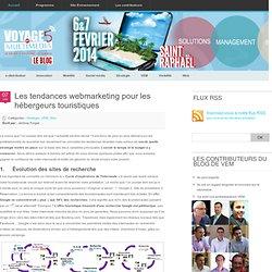 Les tendances webmarketing pour les hébergeurs touristiques « Voyage en Multimédia