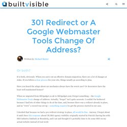 301 Redirect or A Google Webmaster Tools Change Of Address?