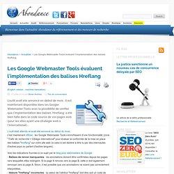 Les Google Webmaster Tools évaluent l'implémentation des balises Hreflang