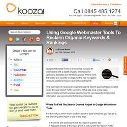 How To Use Webmaster Tools To Reclaim Organic Keywords & Rankings