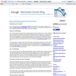 Official Google Webmaster Central Blog: New notifications about inbound links