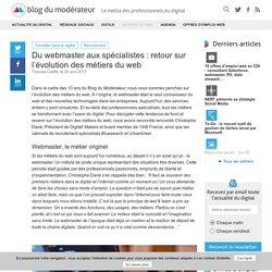 Du webmaster aux spécialistes : retour sur l'évolution des métiers du web