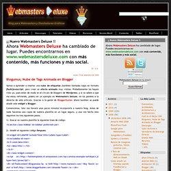 Webmasters Deluxe: Blogumus; Nube de Tags Animada en Blogger