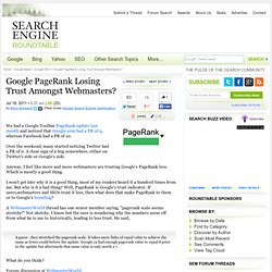Webmasters Finally Trusted Google PageRank Less