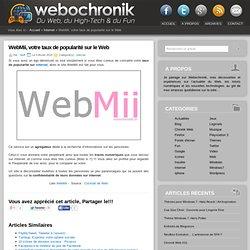 WebMii,votre taux de popularité sur le web