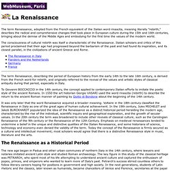 a overview of changes during the middle ages and the renaissance The plague begins life in the city was soon to change drastically during the late middle ages and early renaissance (1350-1450) the bubonic plague, also called the black death,.