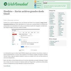Firedrive - Enviar archivos grandes desde Gmail Webnovedad