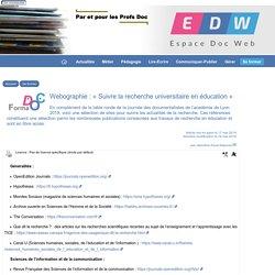 Webographie : « Suivre la recherche universitaire en éducation »