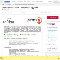 Praca Autor treści webowych - Web content copywriter, Kraków, małopolskie - oferta pracy (4371079)