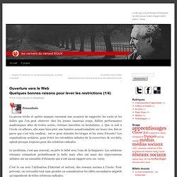 Ouverture vers le WebQuelques bonnes raisons pour lever les restrictions (1/4)