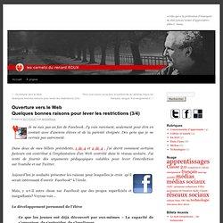 Ouverture vers le WebQuelques bonnes raisons pour lever les restrictions (3/4)
