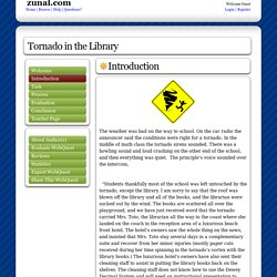 Tornado in the Library: created with Zunal WebQuest Maker