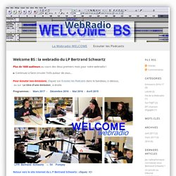 Welcome BS - WebRadio du LP Bertrand Schwartz - 54 Pompey