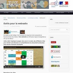 Outils pour la webradio – Collège Victor SCHOELCHER