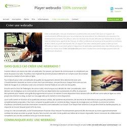 Créer une webradio en ligne sur internet en streaming